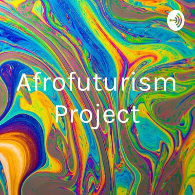 Afrofuturism Project