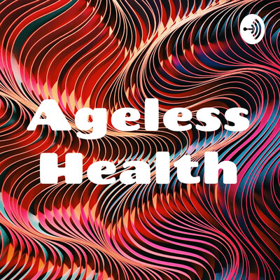 Ageless Health