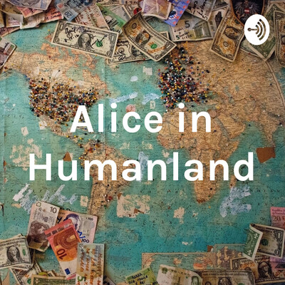 Alice in Humanland
