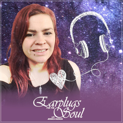 Earplugs for the Soul Podcast