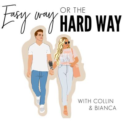 Easy Way or the Hard Way