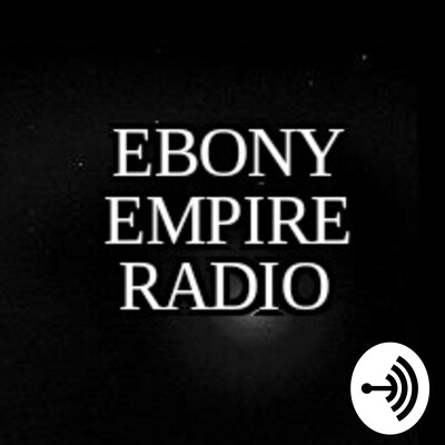 Ebony Empire Radio