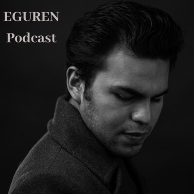 EGUREN Podcast