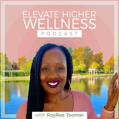 Elevate Higher Wellness Podcast
