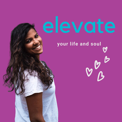 Elevate Your Life and Soul
