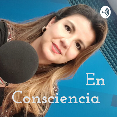 En Consciencia con Martha Velasco