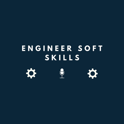 Engineer Soft Skills
