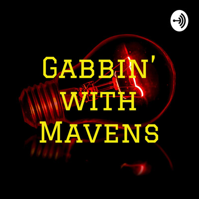 Gabbin' with Mavens