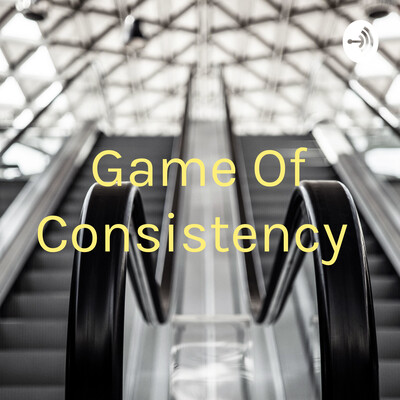 Game Of Consistency