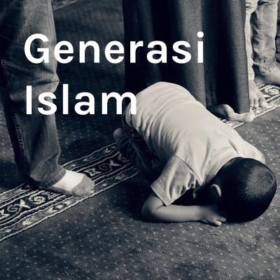 Generasi Islam