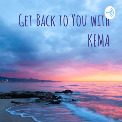 Get Back to You with KEMA