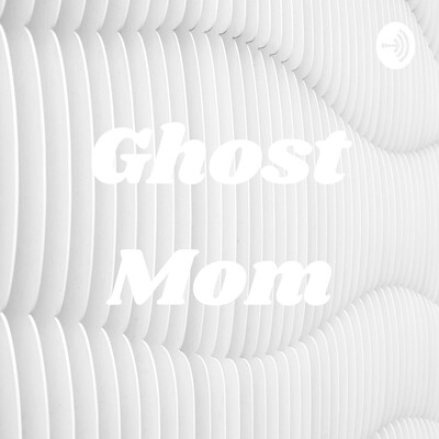 Ghost Mom