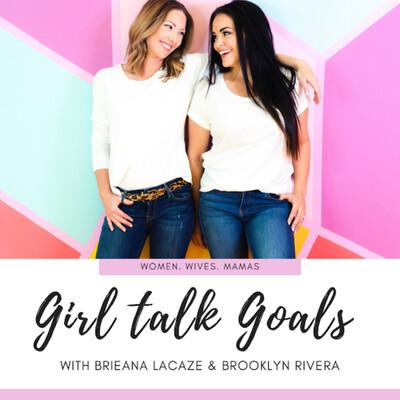 Girl talk Goals