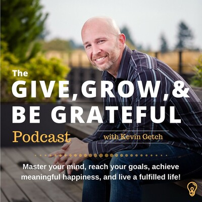 Give, Grow & Be Grateful