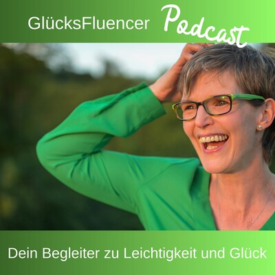 GlücksFluencer Podcast