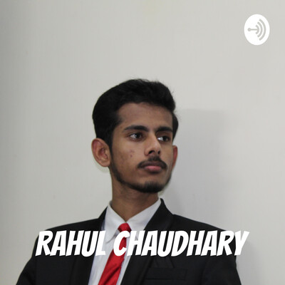 Rahul Chaudhary : Motivational Speaker