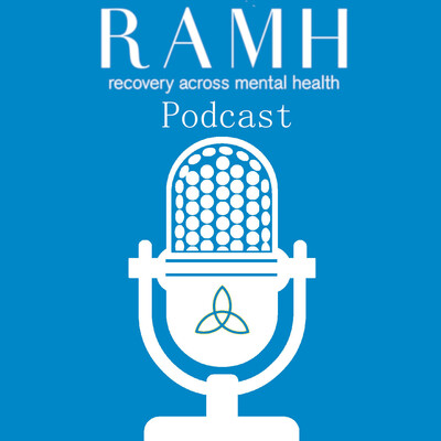 RAMH Self Management Podcast