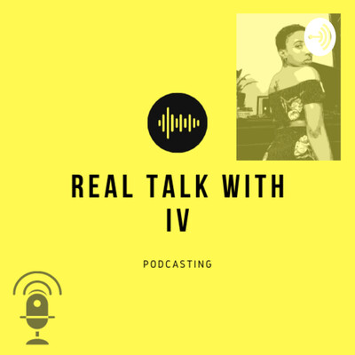 RealTalk With IV