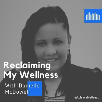 Reclaiming My Wellness