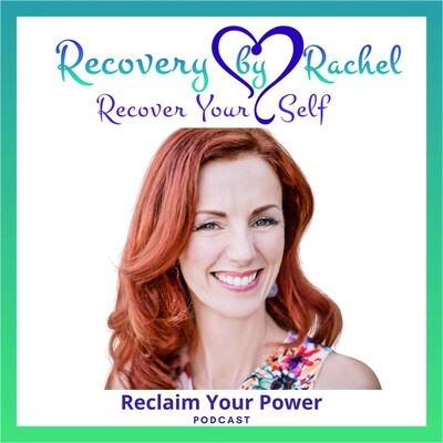 Recover Your Self, Reclaim Your Power