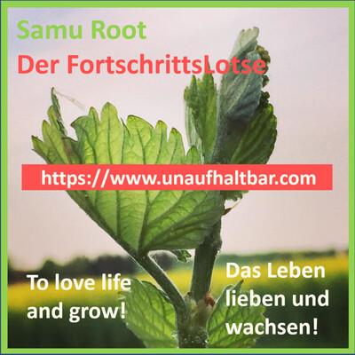 Samu Root - Der FortschrittsLotse