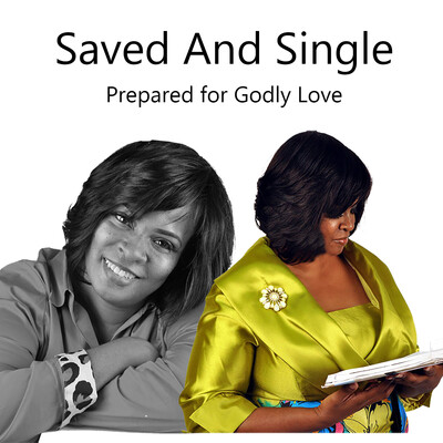 Saved And Single Podcast