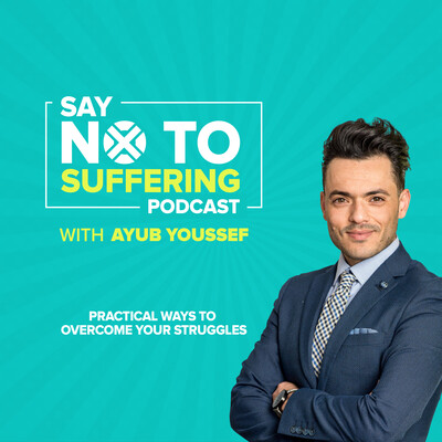 Say No To Suffering : Overcome struggles, take actions and live a fulfilled life