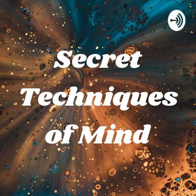 Secret Techniques of Mind