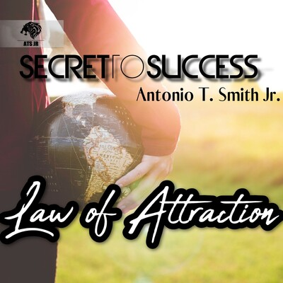 Secret To Success -Law of Attraction