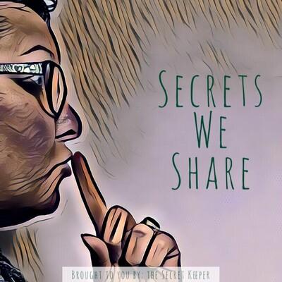 Secrets We Share Podcast