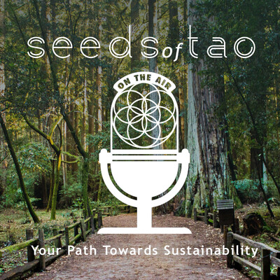 Seeds of Tao: Your Path Towards Sustainability