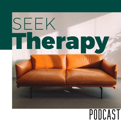 Seek Therapy Podcast