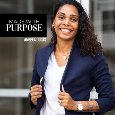 Made With Purpose by Angela Lucas