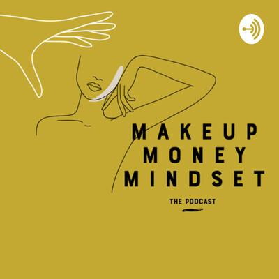Makeup Money Mindset