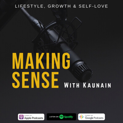 Making Sense With Kaunain