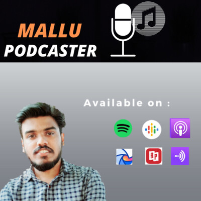 Mallu Podcaster | Digital Marketing & Personal Branding