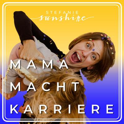 MAMA macht KARRIERE