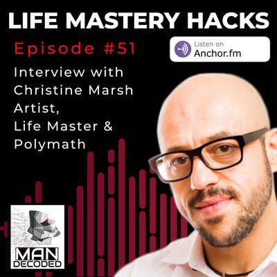 Man Decoded Life Mastery Hacks