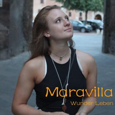 Maravilla - Wunder Leben