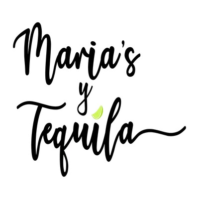 Maria's y Tequila