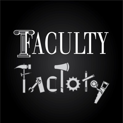 Faculty Factory