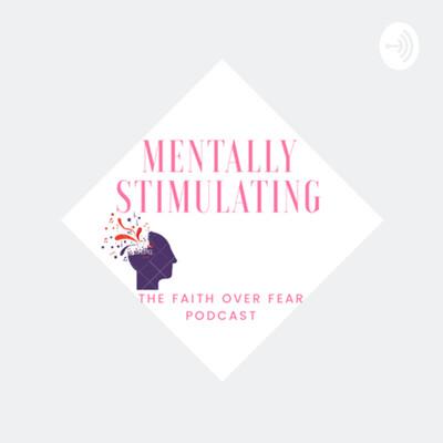 Faith Over Fear Podcast