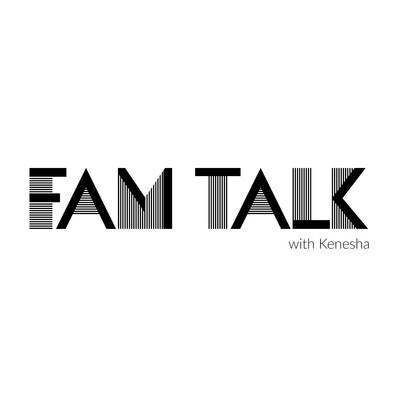 Fam Talk