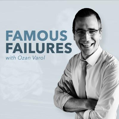 Famous Failures
