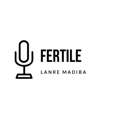 Fertile Podcast