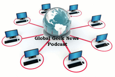 Global Geek News Podcast