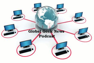 Global Geek News Podcast