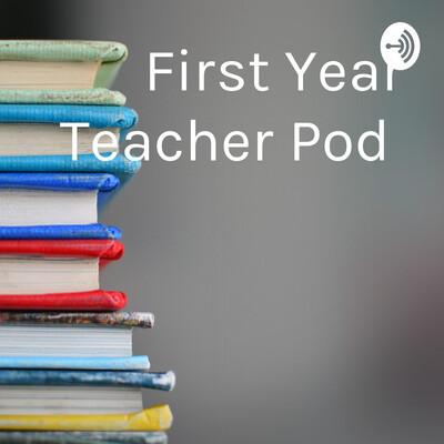 First Year Teacher Pod