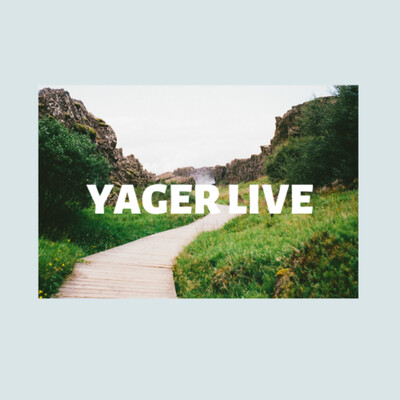 Yager Live