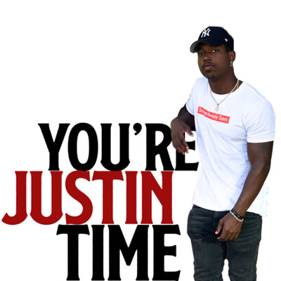 You're Justin Time